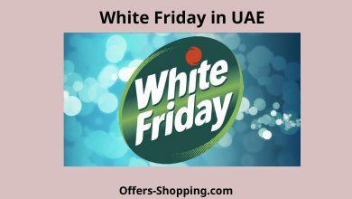 Photo of الجمعة البيضاء في الامارات وافضل عروض لهذا العام
